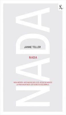 Nada, Janne Teller. Una novela con protagonistas juveniles que plantea unas reflexiones filosóficas poco habituales, con una dureza narrativa también inusitada. Fue prohibida en algunos países nórdicos (???) lo que ya la hace merecedora de reconocimiento. Puede plantearse entre estudiantes de 15 a 18 años, creo.