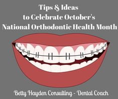 National Orthodontic Health Month Tips and Ideas For Your Ortho Office Dental Kids, Children's Dental, Dental Offices, Give Kids A Smile, Orthodontics Marketing, Dental Practice Management, Dentist Day, Dental Health Month, Kids Health