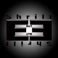 Shrill - Not e (Original Mix) by fuxtion on SoundCloud