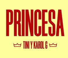 Tini Stoessel, Karol G - Princesa