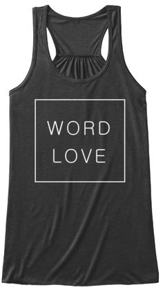 Wordlove square logo tee - LIMITED OFFER. Flattering flowy tank for women, or men's premium tee, in several colors. See store for more tees for #writers. #gift