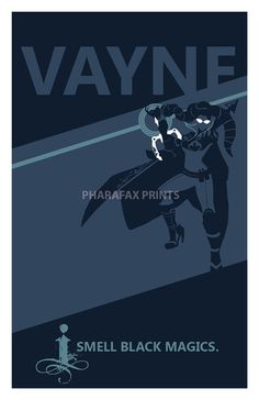 I smell black magic - Vayne League of Legends Print by pharafax on Etsy, $16.00