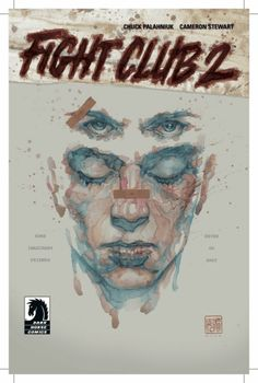 映画「ファイト・クラブ」の過去と未来を描く続編「ファイト・クラブ 2」コミック版の一部が公開される - GIGAZINE