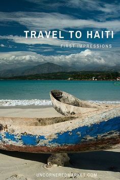 What's it like to travel to Haiti? Ten eye-opening observations about the people, their proverbs, Vodou, spice, beaches, mountains, music and more.