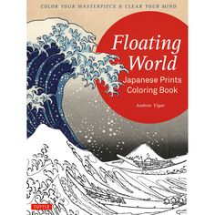 Floating World Japanese Prints Coloring Book Has Been Selected By The Prestigious Metropolitan Museum Of