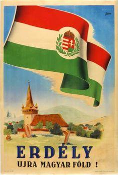 Erdély újra magyar föld! propaganda plakát