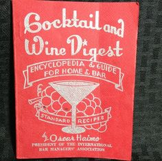 Cocktail and Wine Digest Encyclopedia Guide Home Bar Oscar Haimo Vintage 1954