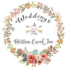 wreathlogowci Willow Creek, Wedding Cards, Projects To Try, Rustic, Flowers, Quote, Logo, Wedding Ecards, Country Primitive