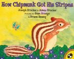 How Chipmunk Got His Stripes - Bear brags that he can do anything-even stop the sun from rising. Brown Squirrel doesn't believe him, so the two wait all night to see if the sun will rise. Sure enough, the sky reddens and the sun appears.