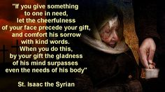 Saint Isaac The Syrian. Catholic Quotes, Religious Quotes, Great Quotes, Inspirational Quotes, Early Church Fathers, True Faith, Saint Quotes, Father Quotes, Power Of Prayer