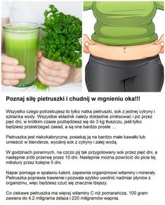 Poznaj siłę pietruszki i chudnij w mgnieniu oka!!! Smoothie Drinks, Healthy Smoothies, Raw Food Recipes, Diet Recipes, Healthy Tips, Healthy Recipes, Ga In, Superfood, Food Hacks