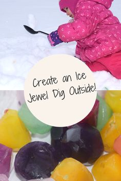 It's a buried treasure hunt in snow instead of dirt! Perfect for the younger crowd during winter.