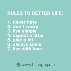 Rules to better life