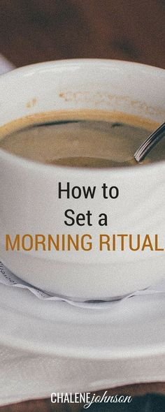 How to set a morning ritual! It's so important for your success! http://www.chalenejohnson.com/goals/how-to-set-a-morning-ritual/#_l_3v