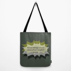 Buy Quote-1 Tote Bag by Mindssgreen. Worldwide shipping available at Society6.com. Just one of millions of high quality products available.