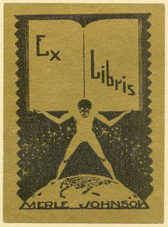 [Bookplate of Merle Johnson   Description: States, 'Ex Libris Merle Johnson;' depicts a man standing atop a globe while holding an open book on his back. Unsigned.  Format: 1 print, blue ink on gold paper, 7 x 5 cm.  Source: Pratt Institute Libraries, Special Collections 540 (sc00501)   Pratt Libraries Website For inquiries regarding permissions and use fees, please contact: rightsandrepro.library@pratt.edu.
