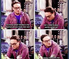 The Big Bang theory - Leonard admits he needs Sheldon - love it! Big Bang Theory Funny, The Big Band Theory, How I Met Your Mother, Daryl Dixon, Funny People, Bigbang, Favorite Tv Shows, Movies And Tv Shows, I Laughed