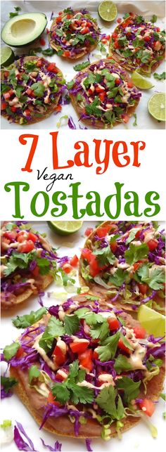 Mouth-watering, 7 Layer Vegan Tostadas. So simple to prepare and ready in under 20 min... A go-to when I'm in the mood for a quick Mexican meal.