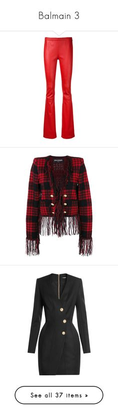 """""""Balmain 3"""" by thecomedian ❤ liked on Polyvore featuring pants, red, real leather pants, vintage leather pants, vintage pants, boot cut leather pants, red leather pants, outerwear, jackets and military jacket"""