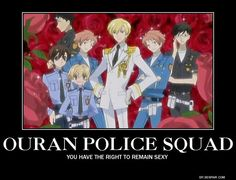 Ouran High School Host Club: The Hosts dressed as police officers! <<<<They can commit police brutality on me. Ouran Highschool Host Club, Ouran Host Club, High School Host Club, Host Club Anime, Me Anime, Anime Stuff, Anime Guys, School Clubs, Gymnasium