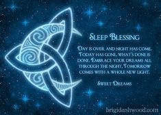 Pagan Celtic Sleep Blessing (This is the original image. There is a version floating around the internet that is a crude alteration and doesn't have the artist's copyright on it. Please share this version and help spread the word about the original artist's work.)