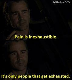- Colin Farrell in True Detective.