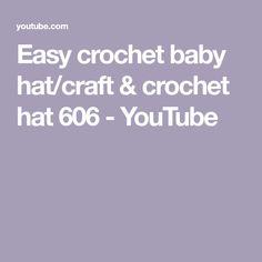 Easy crochet baby hat/craft & crochet hat 606 - YouTube