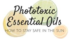Using Essential Oils Safely Resources