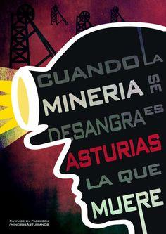 cuando la minería se desangra es asturias la que muere. mineros asturianos