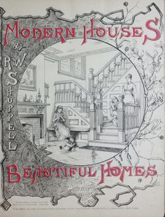Modern Houses Beautiful Homes Shoppell R W Robert W - Issued With Loosely Inserted Chromolithograph Plan Cm Of A Model House To Cut And Assemble Presented As A Supplement To Every Purchaser Of Shoppells Modern Houses N Old Houses, Modern Houses, City Bathrooms, Girly Games, Vintage House Plans, Vintage Houses, Vintage Books, English Interior, Les Themes