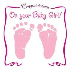 18 Ideas Baby Girl Congratulations Quotes Awesome For 2019 New Baby Quotes, Baby Girl Quotes, Baby Girl Names, Baby Boy, New Baby Girl Congratulations, Congratulations Quotes, Happy Wishes, Wishes For Baby, Scrapbook Bebe