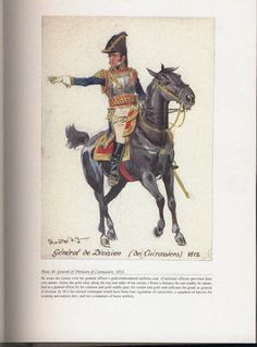 Command and staff: Plate 38: General of Division of Cuirassiers, 1812.