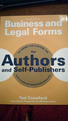 Test + Try =Results : Business and Legal Forms for Authors and Self-Publishers by Tad Crawford, Stevie Fitzgerald, & Michael Gross