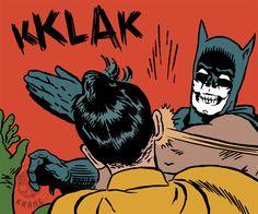Bat klak (by Batman Slapping Robin, Getting Old, Skull, Comic Books, Age, Comics, Memes, Cover, Sugar