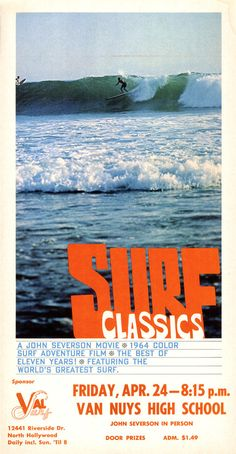 In Severson wrapped the best of his first six films into a packed combo time-lapse of fifties-to-sixties surf evolution. Retro Surf, Vintage Surf, Photo Wall Collage, Picture Wall, Laguna Beach High School, Images Murales, Adventure Film, Surf Art, Poster Wall