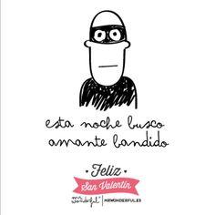 Esta noche, busco un amante bandido ;) www.mrwonderfulshop.es #quote #illustration