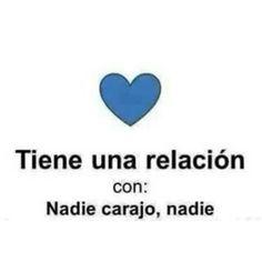 Con Nadie...