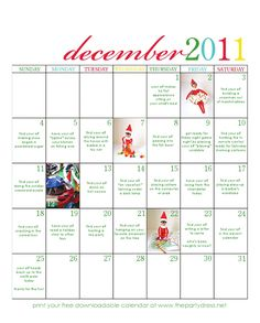 Elf on a Shelf idea calendar for Jennifer and Christina.and anyone else who has the elf visiting during the holidays! Christmas And New Year, Winter Christmas, All Things Christmas, Christmas Holidays, Christmas Ideas, Xmas, Christmas Crafts, Christmas Countdown, Merry Christmas