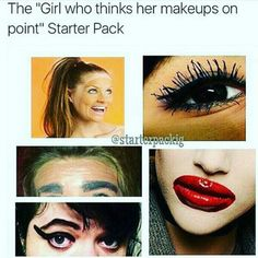 I dont really like makeup but this hurts me <<< why do the eyebrows remind me of Vince Papale? Stupid Funny, The Funny, Funny Stuff, Random Stuff, Funny Things, That's Hilarious, Stupid Memes, Dankest Memes, Funny Relatable Memes