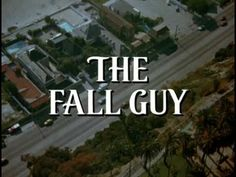 The Fall Guy intro (1981)  Lee Majors actually sang this theme song!
