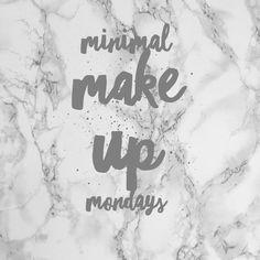 Minimal make up Mondays – As seen on Jean