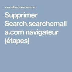Supprimer Search.searchemaila.com navigateur (étapes)