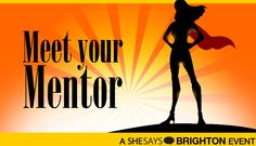 SheSays Brighton: Meet your mentor Brighton, Meet You, Digital, Movie Posters, Movies, Films, Film, Movie, Movie Quotes