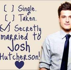 JoshHutcherson i am his secret wife!!! i josh hucherson