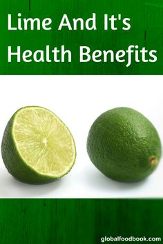 NICE Lime And It's Health Benefits