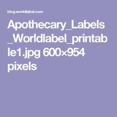 Apothecary_Labels_Worldlabel_printable1.jpg 600×954 pixels