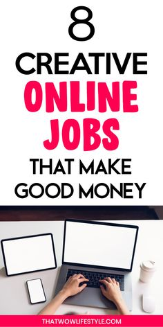8 Creative Online Jobs Easy To Start To Make Extra Money From Home Cash From Home, Earn Money From Home, Earn Money Online, Way To Make Money, Home Based Work, Work From Home Tips, Online Business Opportunities, Work From Home Opportunities, Best Online Jobs