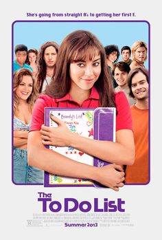 The To Do List with Aubrey Plaza (fro Parks & Rec) - one of the funniest movies ever!!!  Loved it!