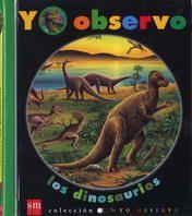 Para conocer más de cerca a los dinosaurios, descubriéndolos a través de una lupa. Libro de Gallimard Jeunesse y Claude Delaforse, ilustrado por Donald Grant. En editorial SM. A partir de 3 años. *En nuestra biblioteca