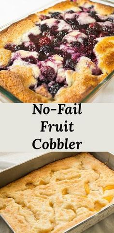 No-fail fruit cobbler is a great last minute dessert because you can keep everything on hand and it takes about an hour from start to finish (perfect for those surprise visitors). via Desserts No-fail Fruit Cobbler Mini Desserts, Easy Desserts, Delicious Desserts, Yummy Food, Gourmet Desserts, Simple Dessert Recipes, Healthy Fruit Desserts, Light Desserts, Health Desserts